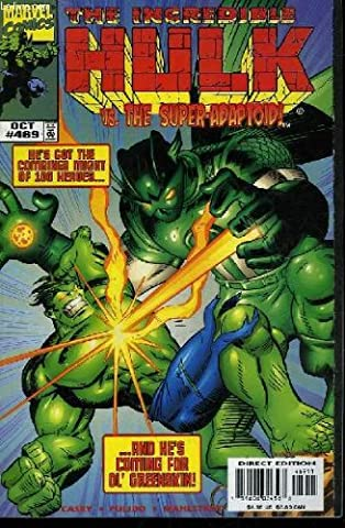The rampaging hulk - vol 1 - n°469 - he's got the combined might of 100 heroes... and he's coming for ol' greenskin!