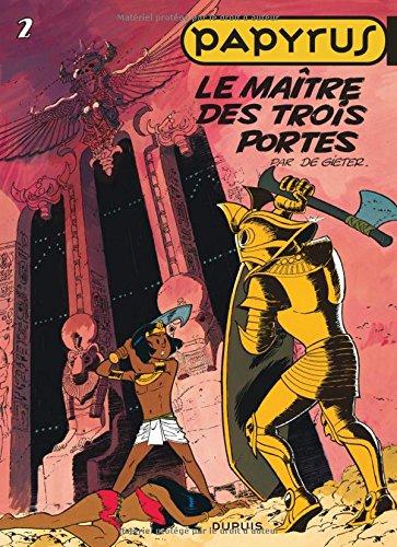 Papyrus, tome 2 : Le Maître des trois portes