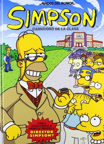 Carnívoro de la clase (Magos del Humor Simpson 33) (Bruguera) por Matt Groening