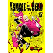 YANKEE OF THE DEAD 5 (French Edition)