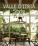 Valle d'Itria style. Ediz. illustrata