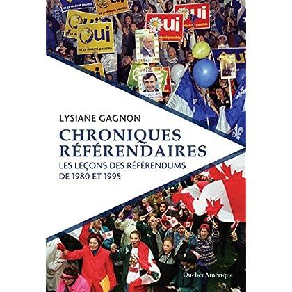 Chroniques référendaires: Les leçons des référendums de 1980 et 1995