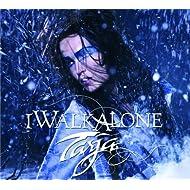 I Walk Alone (Exclusive Version)