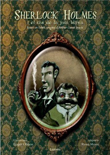 Sherlock Holmes i el cas de la joia blava (Catalan Edition) por Rosa Moya Armengou