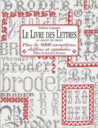 Details Sur Le Livre Des Lettres Au Point De Croix Valerie Lejeune