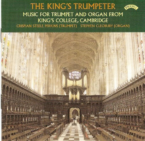 The King's Trumpeter - Music for Trumpet & Organ from King's College, Cambridge Test