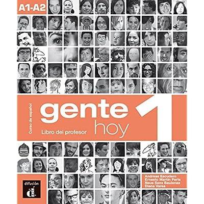 Gente Hoy. Libro Del Profesor. Con Espansione Online. Per Le Scuole Superiori: 1