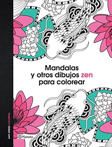 Leer Mandalas Y Otros Dibujos Zen Para Colorear Pdf Descargar