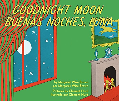 Goodnight Moon/Buenas Noches, Luna por Margaret Wise Brown