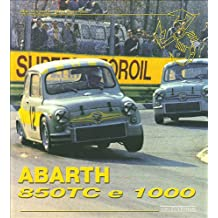 Abarth 850 tc & 1000. Ediz. illustrata