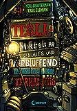 Teslas unvorstellbar geniales und verblüffend katastrophales Vermächtnis: Band 1