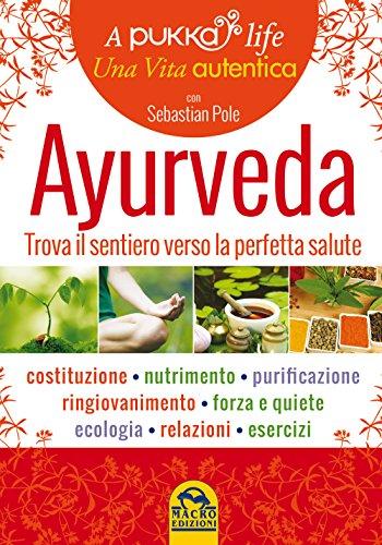 ayurveda-a-pukka-life-trova-il-sentiero-verso-la-perfetta-salute