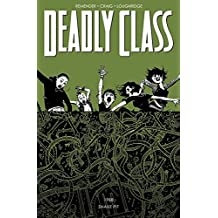 Deadly Class Volume 3: The Snake Pit (Deadly Class Tp)