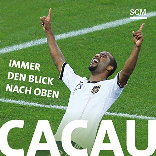 Download Cacau: Immer den Blick nach oben