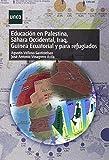 Educación en Palestina, Sáhara Occidental, Iraq, Guinea Ecuatorial y para refugiados (GRADO)