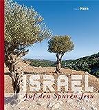 Israel: Auf den Spuren Jesu - Bärbel Wilde