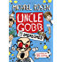 Uncle Gobb and the Dread Shed (Uncle Gobb 1)