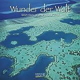 Wunder der Welt 2018: Broschürenkalender mit Ferienterminen. Entdecke die Landschaften der Erde. 30 x 30 cm - Wandkalender
