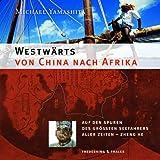 Westwärts von China nach Afrika bei Amazon kaufen