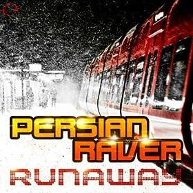 Persian Raver-Runaway