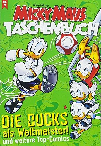 Micky Maus Taschenbuch 09: Die Ducks als Weltmeister und weitere Top-Comics