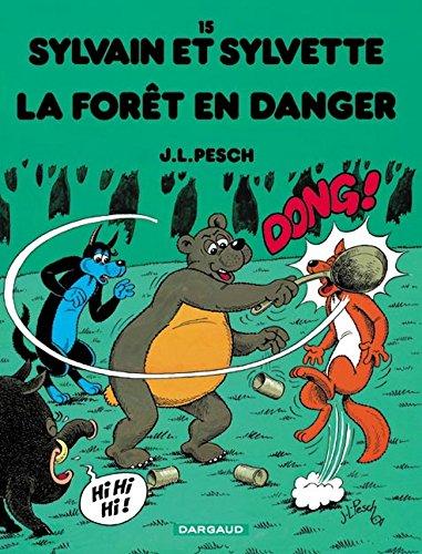 Sylvain et Sylvette, tome 15 : La Forêt en danger