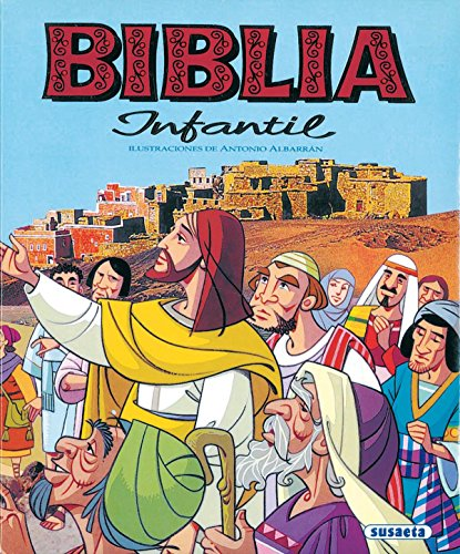 Biblia Infantil (Susaeta) (Grandes Libros) por Antonio Albarrán