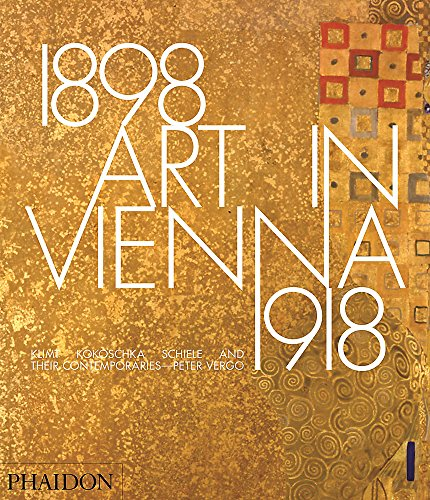 Art In Vienna. 1898–1918 por Peter Vergo