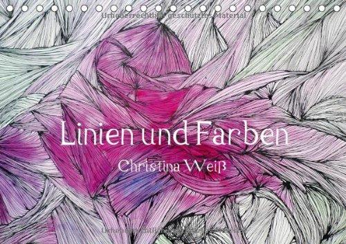Linien und Farben/Geburtstagskalender (Tischkalender 2014 DIN A5 quer): Lebendige Linien als...