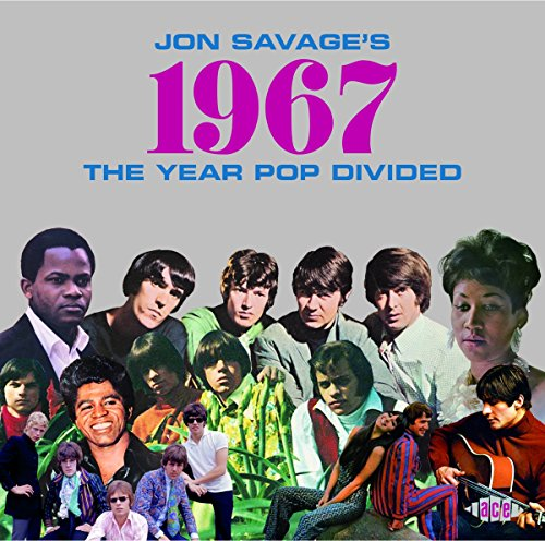 jon-savages-1967-the-year-pop-divided