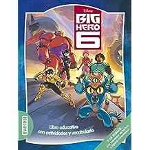 Big Hero 6: Libro educativo con actividades y vocabulario. Y DE REGALO... ¡Un marcador de lectura y figuras recortables! (Multieducativos Disney)