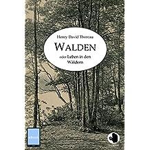 Walden: Leben in den Wäldern (ApeBook Classics)