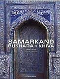 Samarkand, Bukhara, Khiva by Pierre Chuvin (2003-11-08)