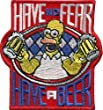 Have no Fear Have a BEER