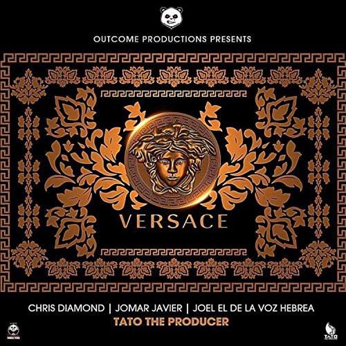 Versace (feat. Chris Diamond, Joel El De La Voz Hebrea & Jomar Javier) [Explicit]