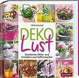 Dekolust: Geschenke, Deko- und Festideen zum Selbermachen