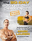 The 90-Day Bodyweight Challenge for Women (English Edition)
