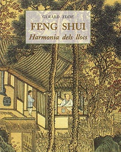 Feng Shui. Harmonia Dels Llocs (Petits Llibres De La Saviesa)