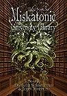 Tales from the Miskatonic University Library