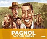 Pagnol fait son cinéma (Hors Collection) (French Edition)