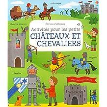 Activités pour les petits - Châteaux et chevaliers