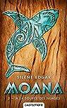 Moana, tome 3 : A la source des nuages par Edgar