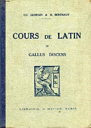 Cours de latin, gallus discens ii, classes de 4e et de 3e