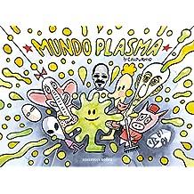 Mundo Plasma (RESERVOIR GRÁFICA)