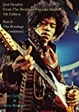 Jimi Hendrix: From the Benjamin Franklin Studios: Part 6: The Bootlegs Continued by Gary Geldeart (2015-03-18)