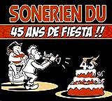 """Afficher """"45 ans de fiesta"""""""