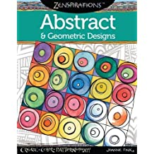Zenspirations Coloring Book Abstract & Geometric Designs: Create, Color, Pattern, Play! by Joanne Fink (2013-10-23)