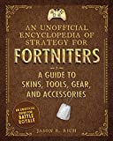 An Unofficial Encyclopedia of Strategy for Fortniters: A Guide to Fortnite Skins (Encyclopedia for Fortniters) (English Edition)