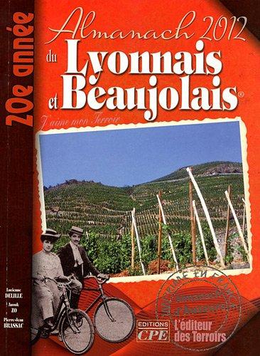 Almanach du lyonnais beaujolais 2012