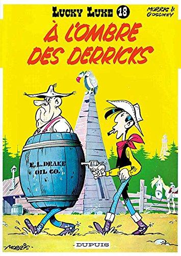 Lucky Luke, tome 18 : A l'ombre des derricks